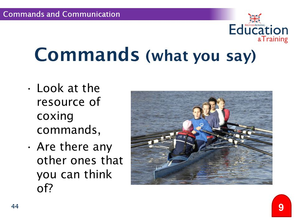 Commands (what you say)