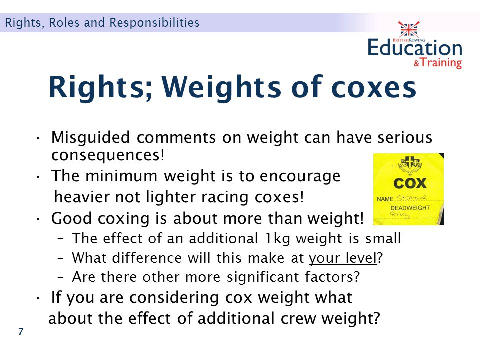 Rights; Weights of coxes