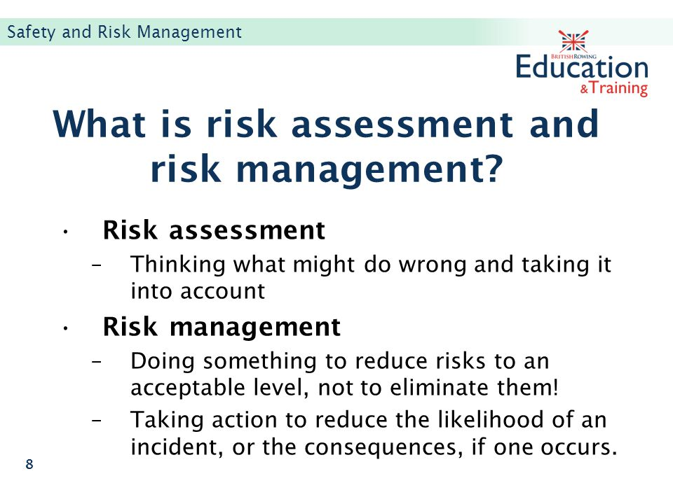 What is risk assessment and risk management