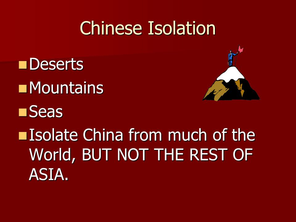 Chinese Isolation Deserts Mountains Seas
