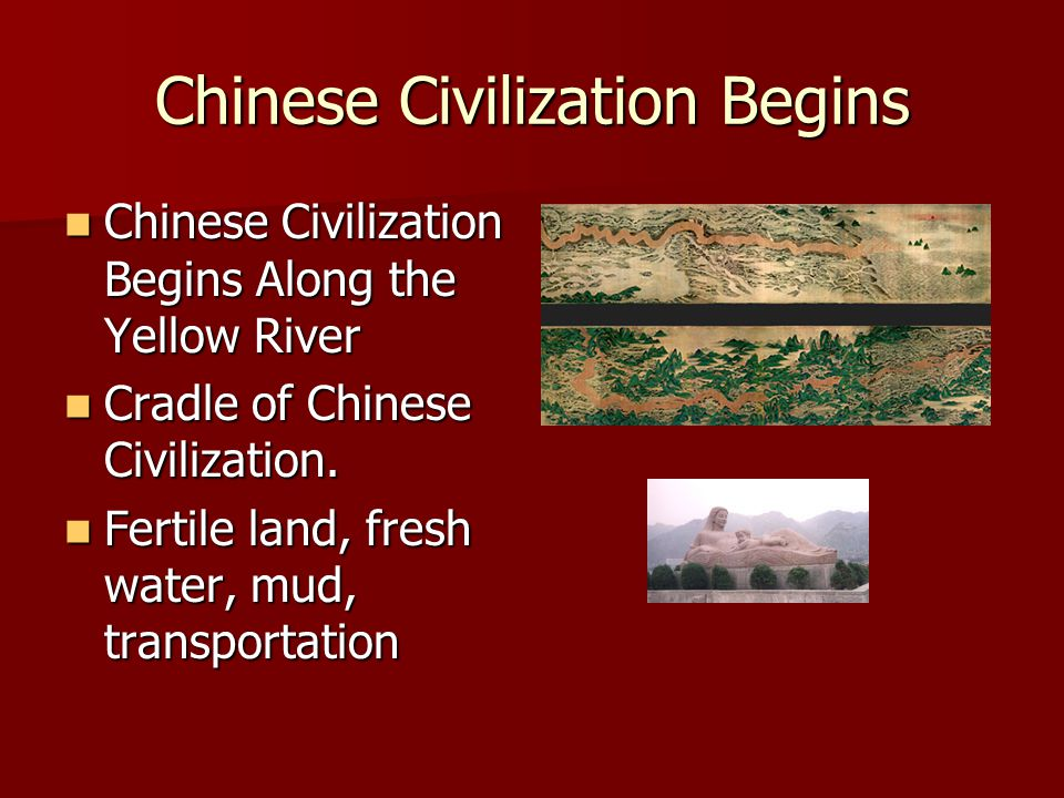 Chinese Civilization Begins