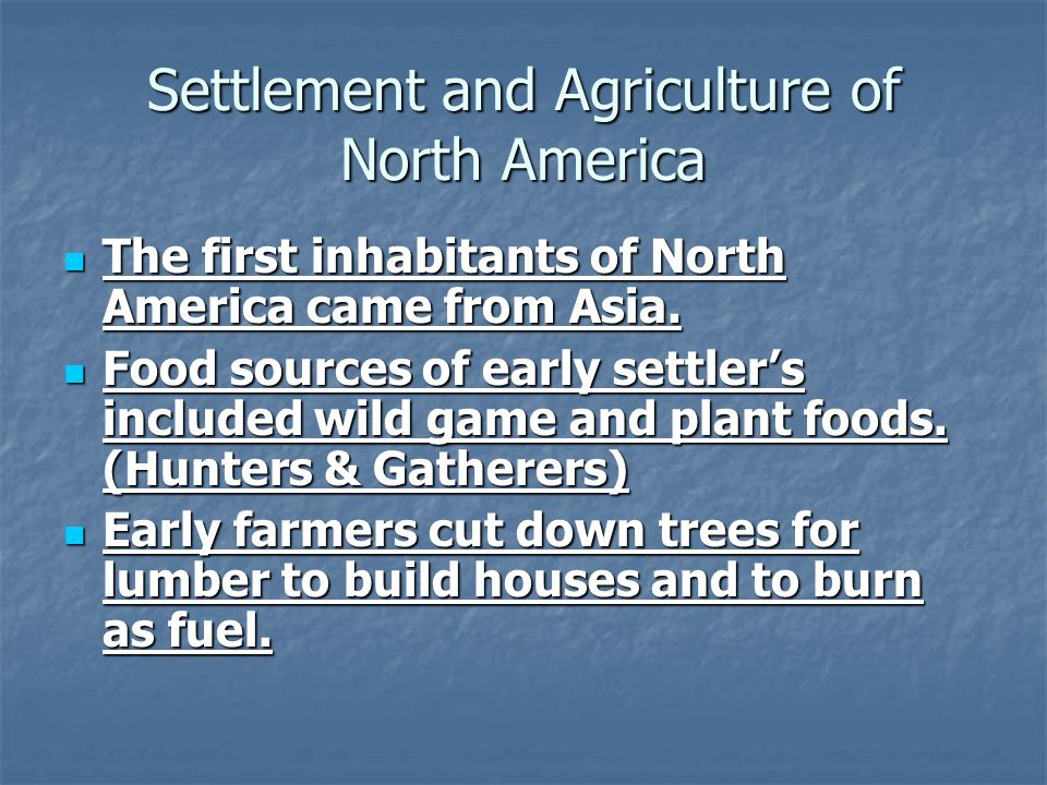 Settlement and Agriculture of North America