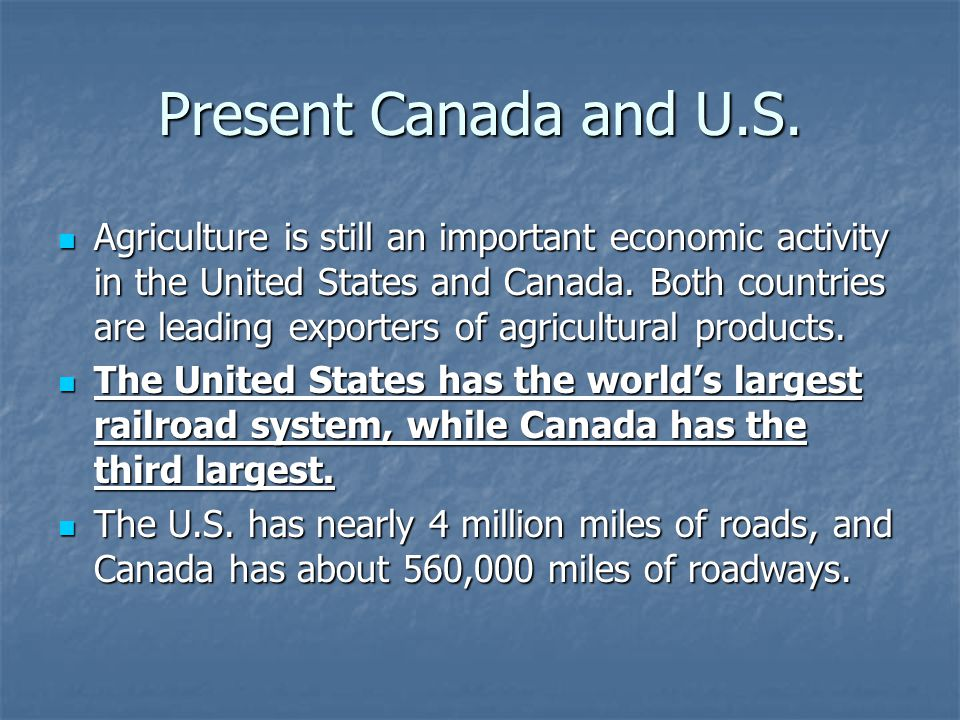 Present Canada and U.S.
