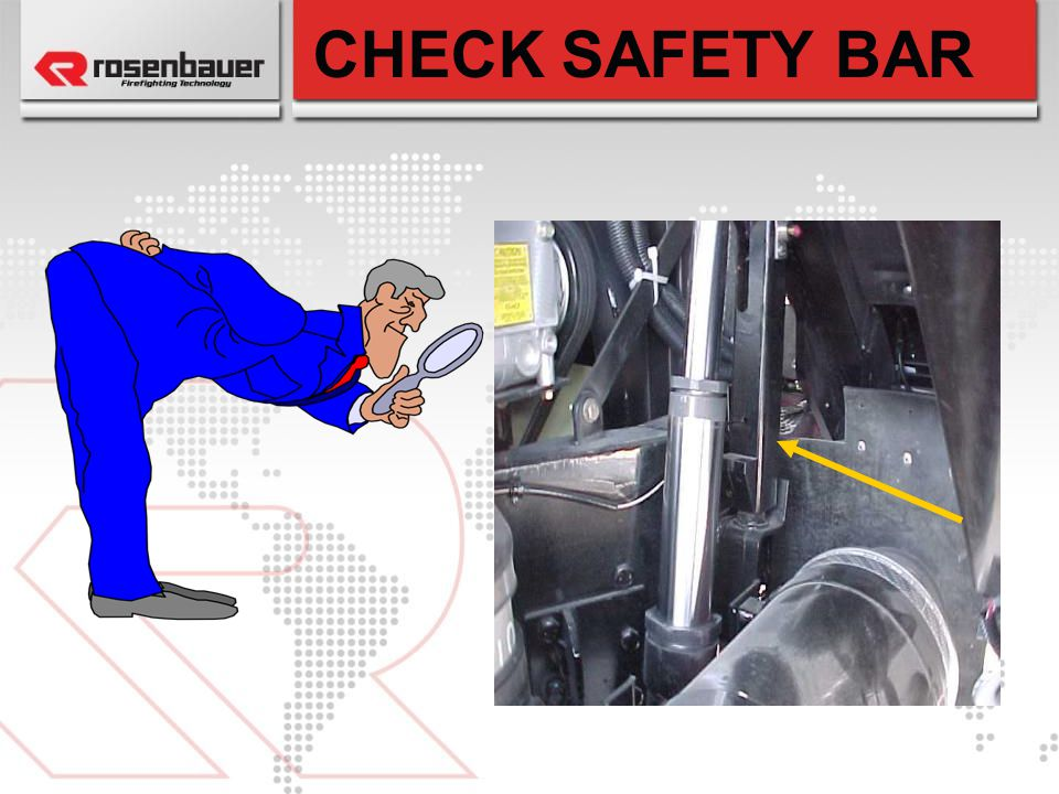 CHECK SAFETY BAR