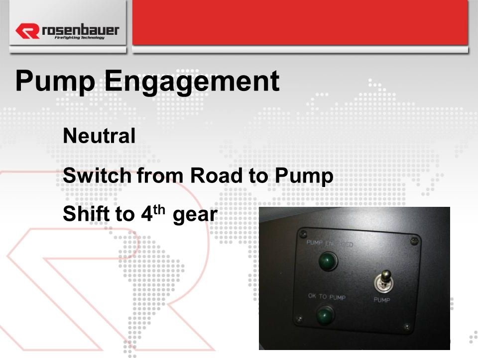 Pump Engagement Neutral Switch from Road to Pump Shift to 4th gear 29