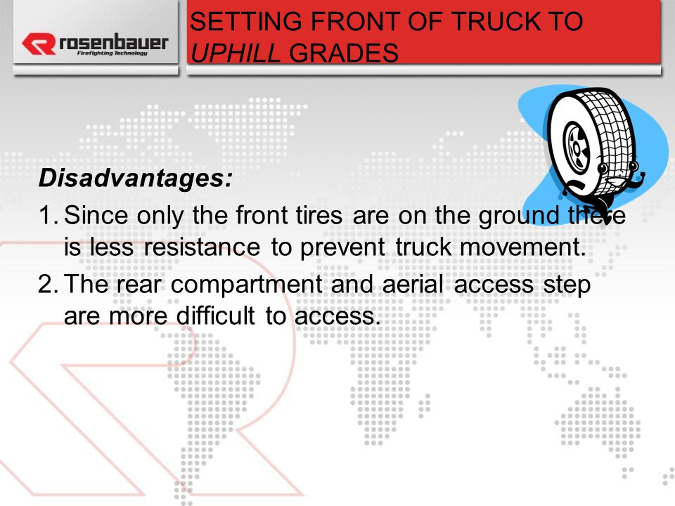 SETTING FRONT OF TRUCK TO UPHILL GRADES
