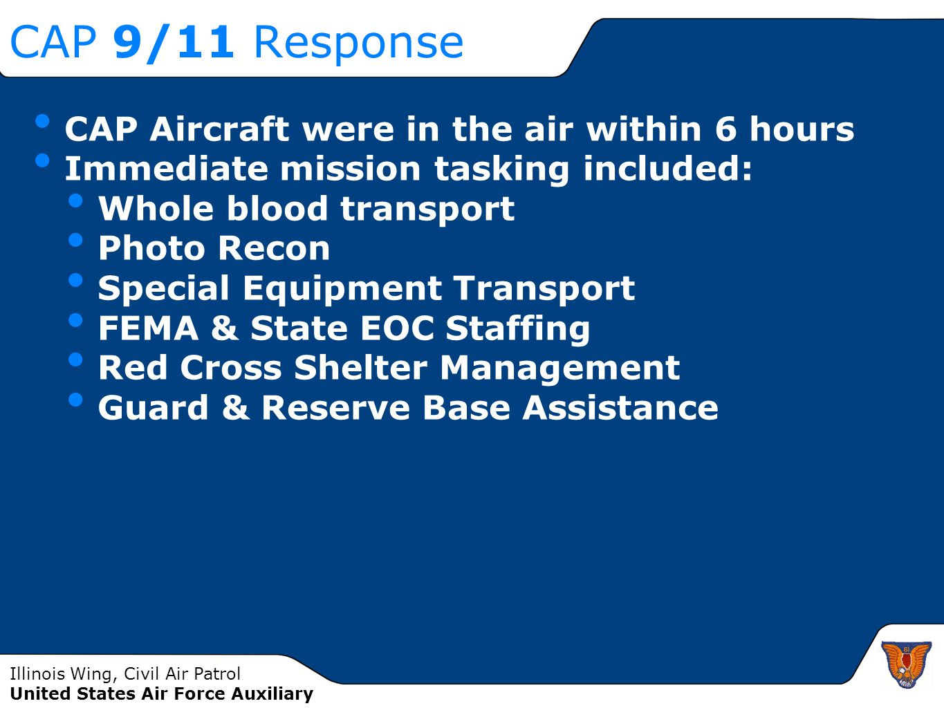 CAP 9/11 Response CAP Aircraft were in the air within 6 hours
