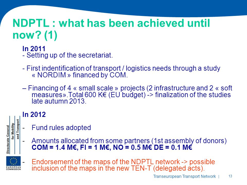 NDPTL : what has been achieved until now (1)