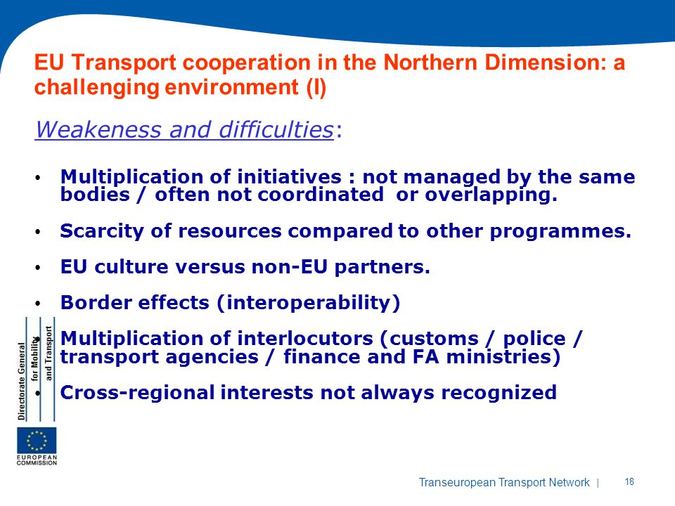 EU Transport cooperation in the Northern Dimension: a challenging environment (I)
