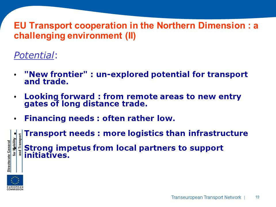 EU Transport cooperation in the Northern Dimension : a challenging environment (II)