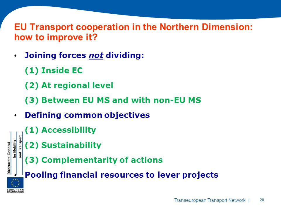 EU Transport cooperation in the Northern Dimension: how to improve it