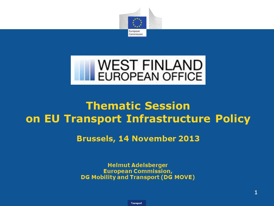 Thematic Session on EU Transport Infrastructure Policy