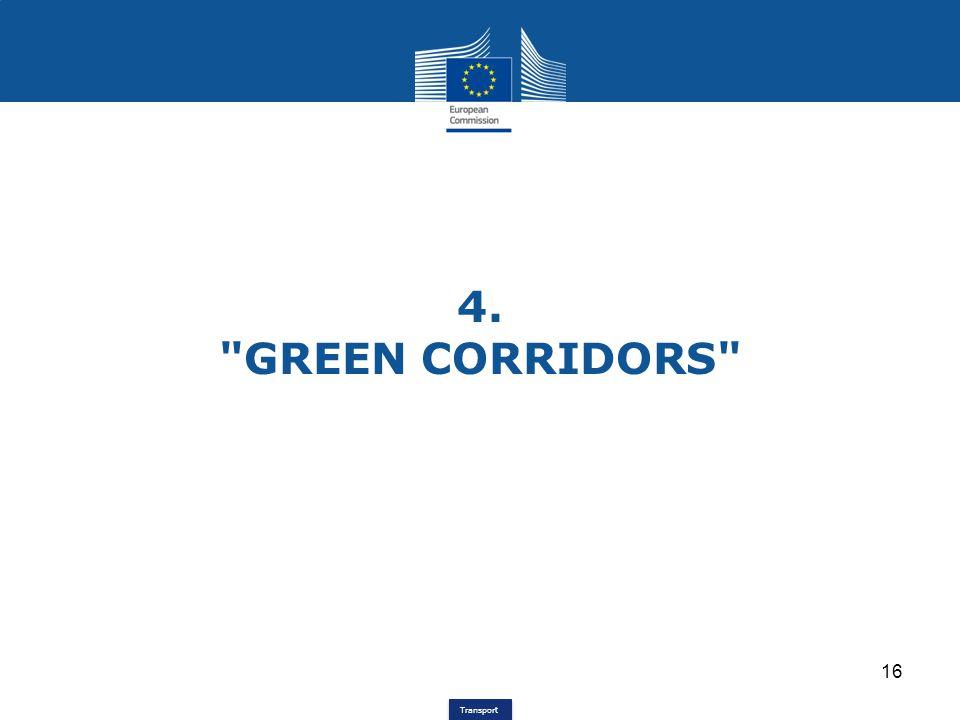4. GREEN CORRIDORS