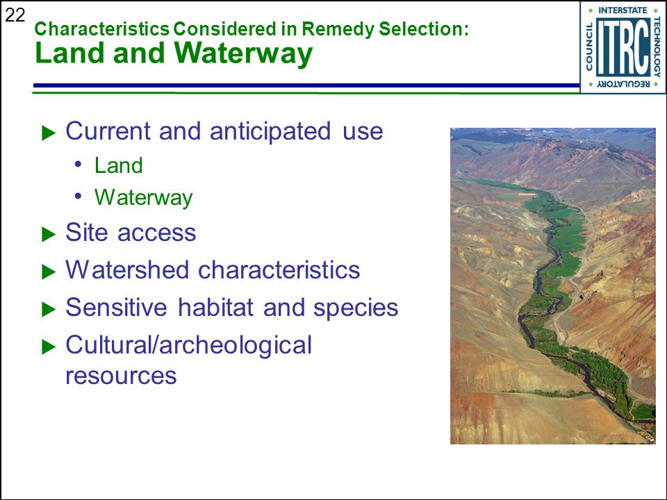 Characteristics Considered in Remedy Selection: Land and Waterway