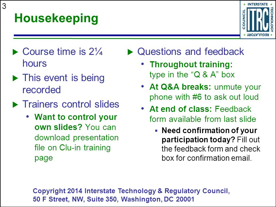 Housekeeping Course time is 2¼ hours This event is being recorded