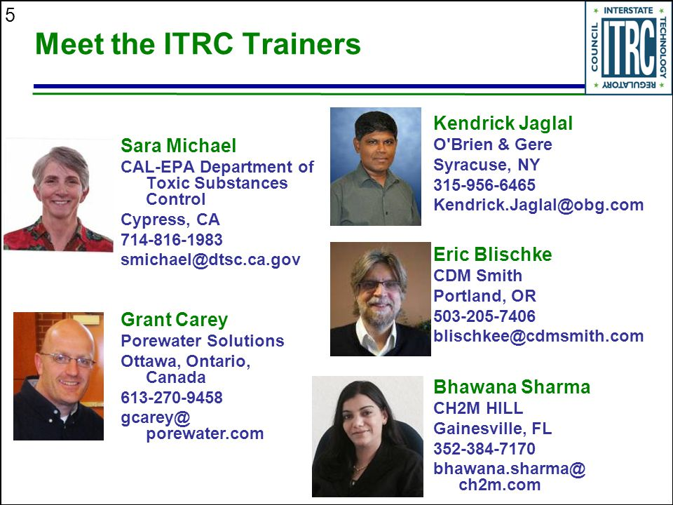 Meet the ITRC Trainers Kendrick Jaglal Sara Michael Eric Blischke
