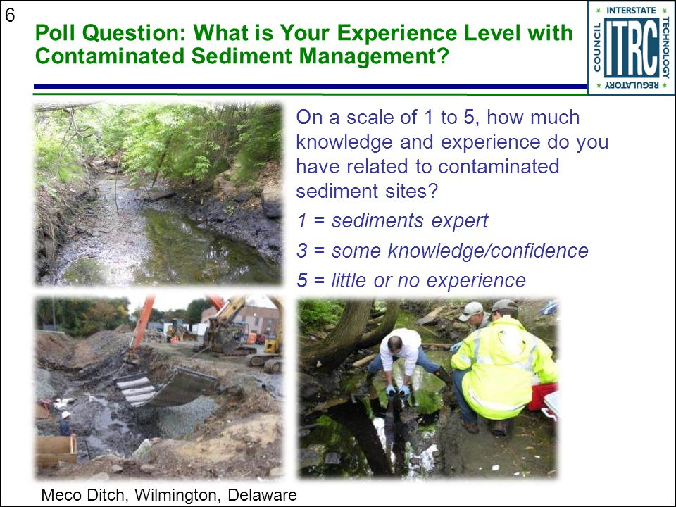 Poll Question: What is Your Experience Level with Contaminated Sediment Management