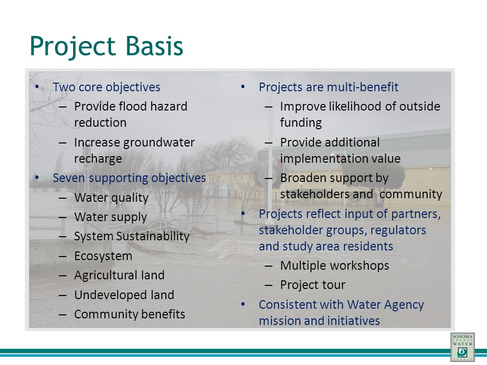 Project Basis Two core objectives Projects are multi-benefit