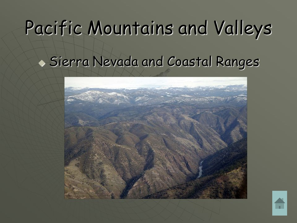 Pacific Mountains and Valleys