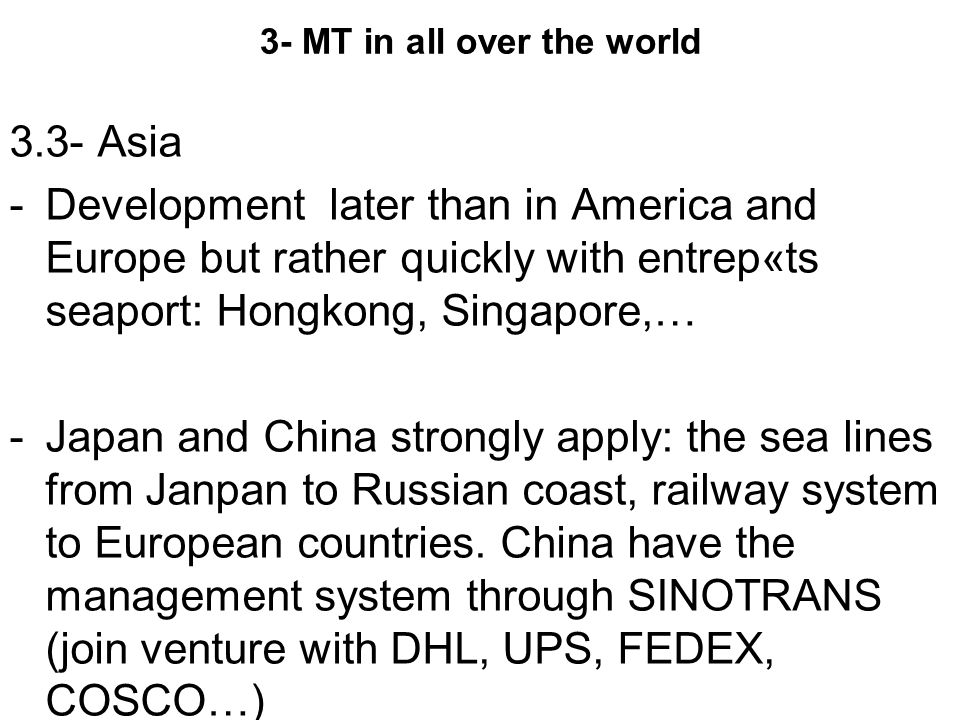 3- MT in all over the world