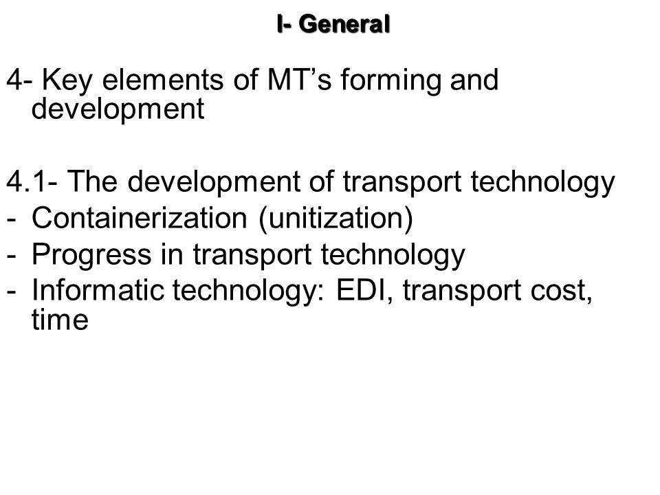 4- Key elements of MT's forming and development
