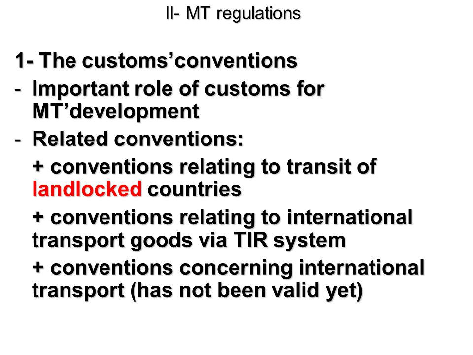 1- The customs'conventions