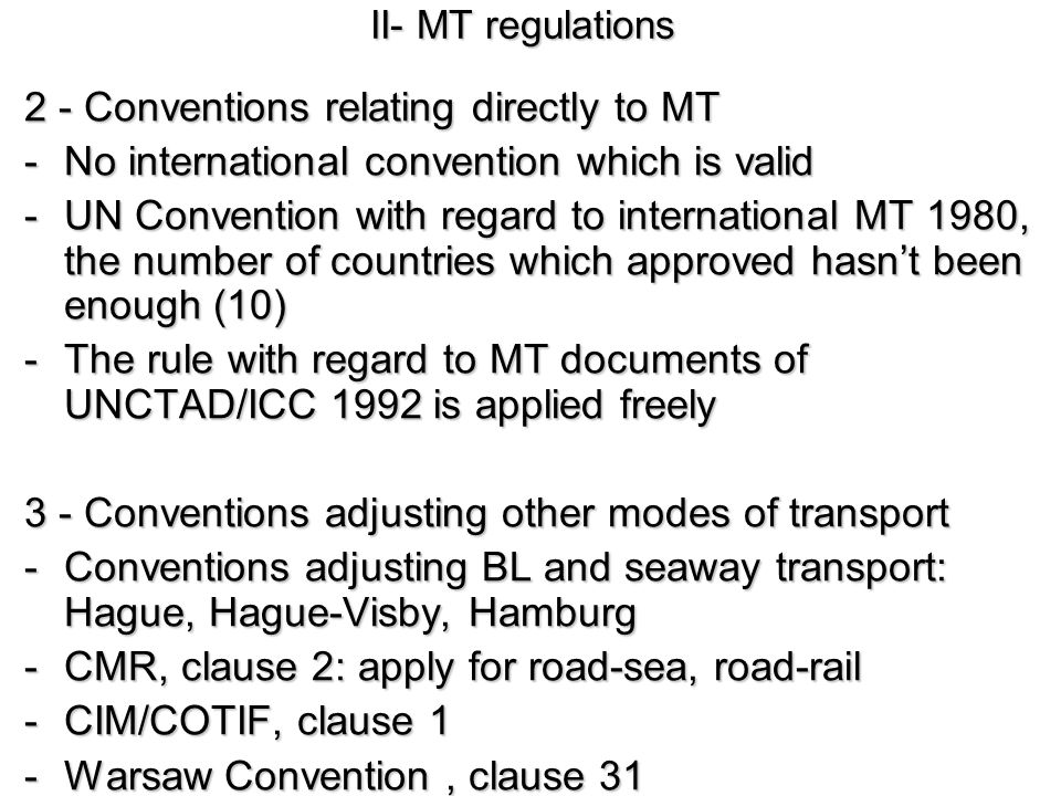 2 - Conventions relating directly to MT
