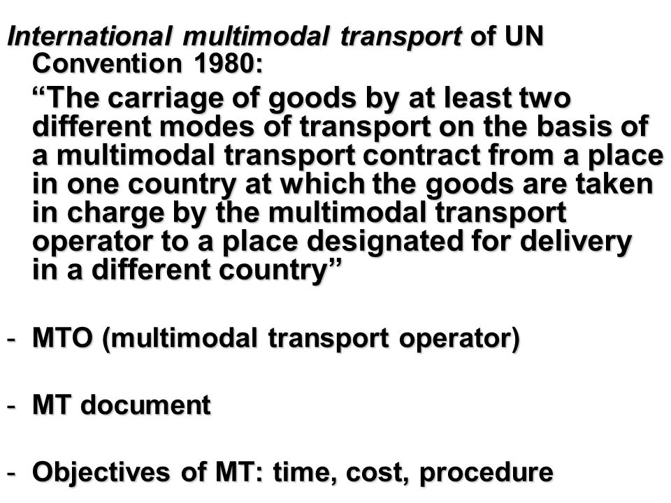 International multimodal transport of UN Convention 1980: