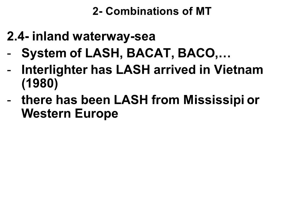 System of LASH, BACAT, BACO,…