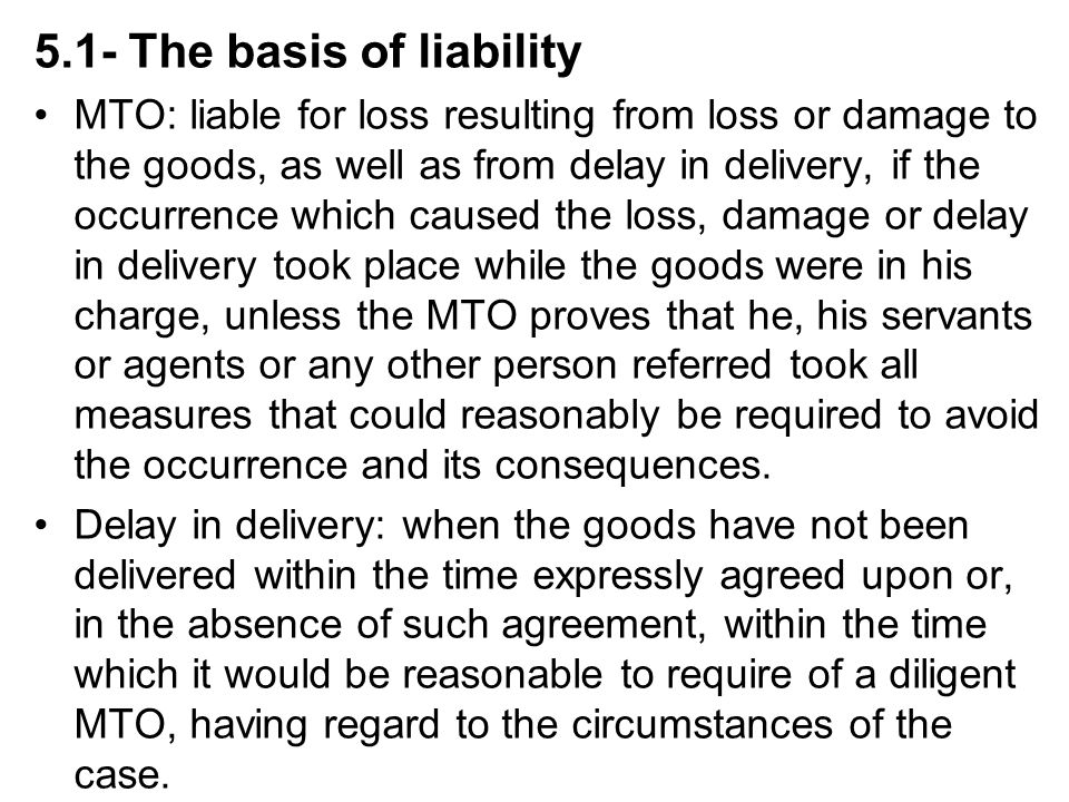 5.1- The basis of liability