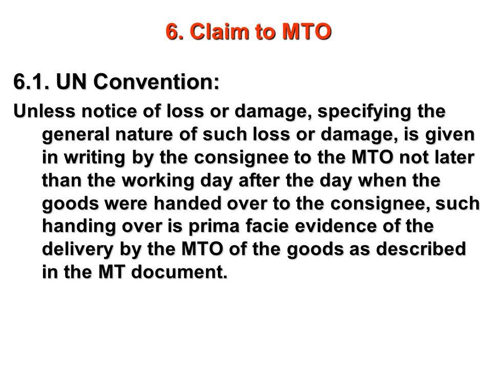 6. Claim to MTO 6.1. UN Convention: