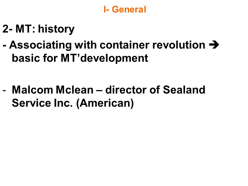 - Associating with container revolution  basic for MT'development