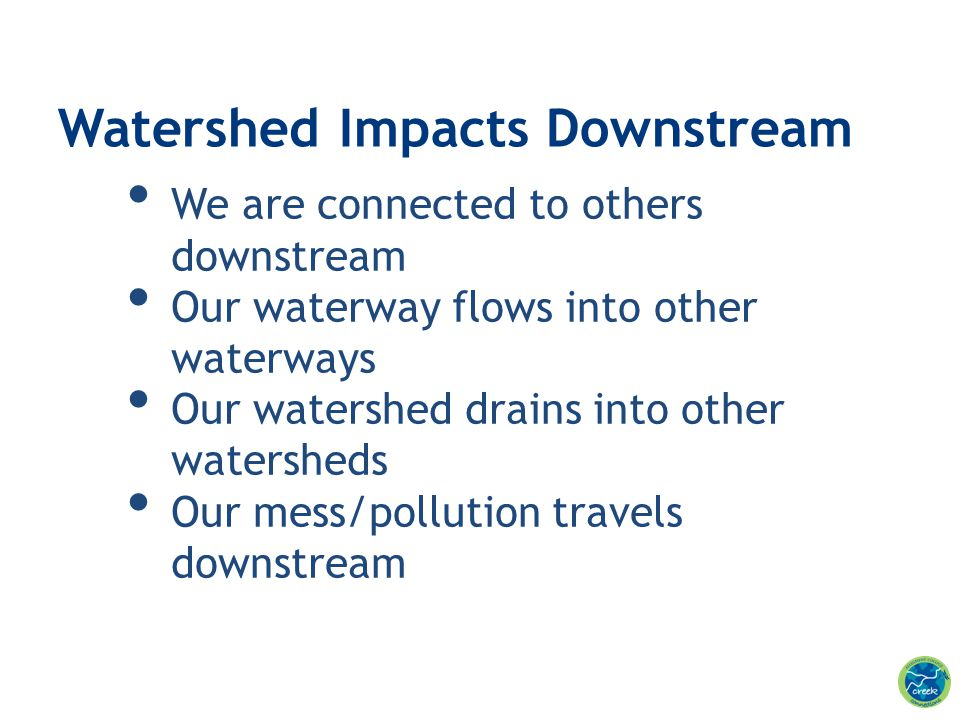 Watershed Impacts Downstream