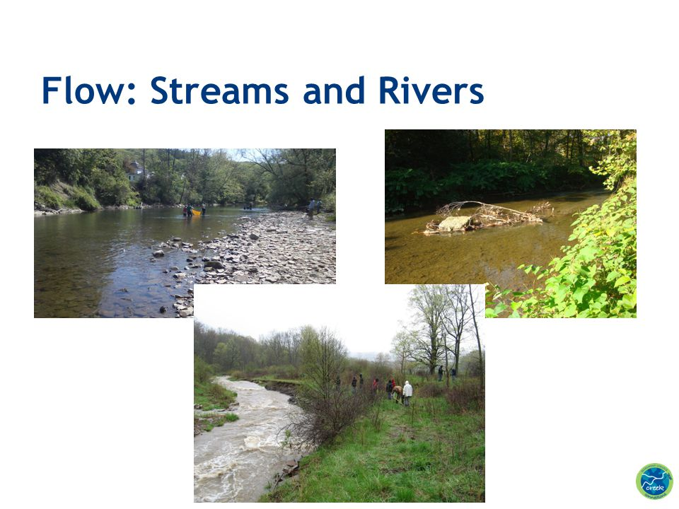Flow: Streams and Rivers