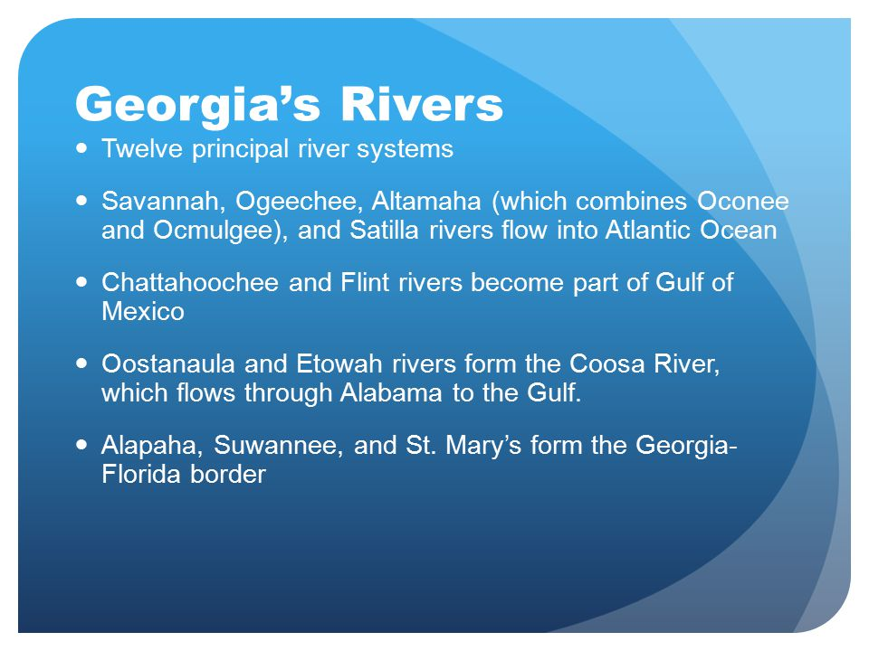 Georgia's Rivers Twelve principal river systems