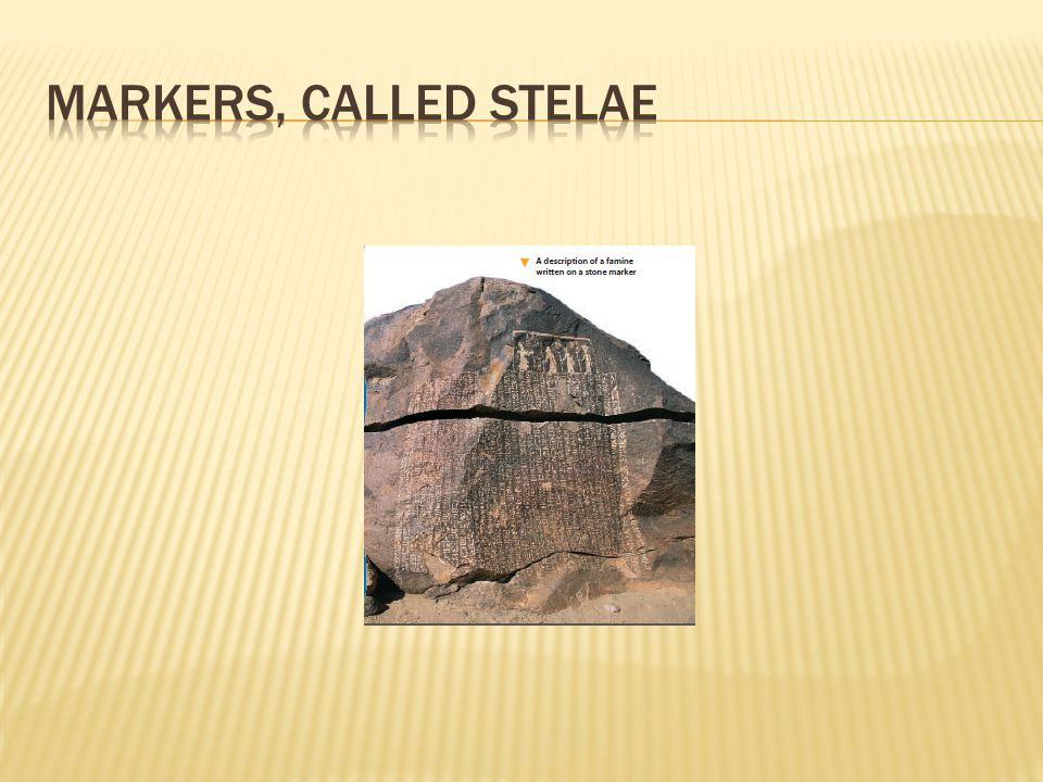 markers, called stelae