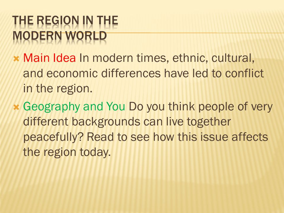 The Region in the Modern World