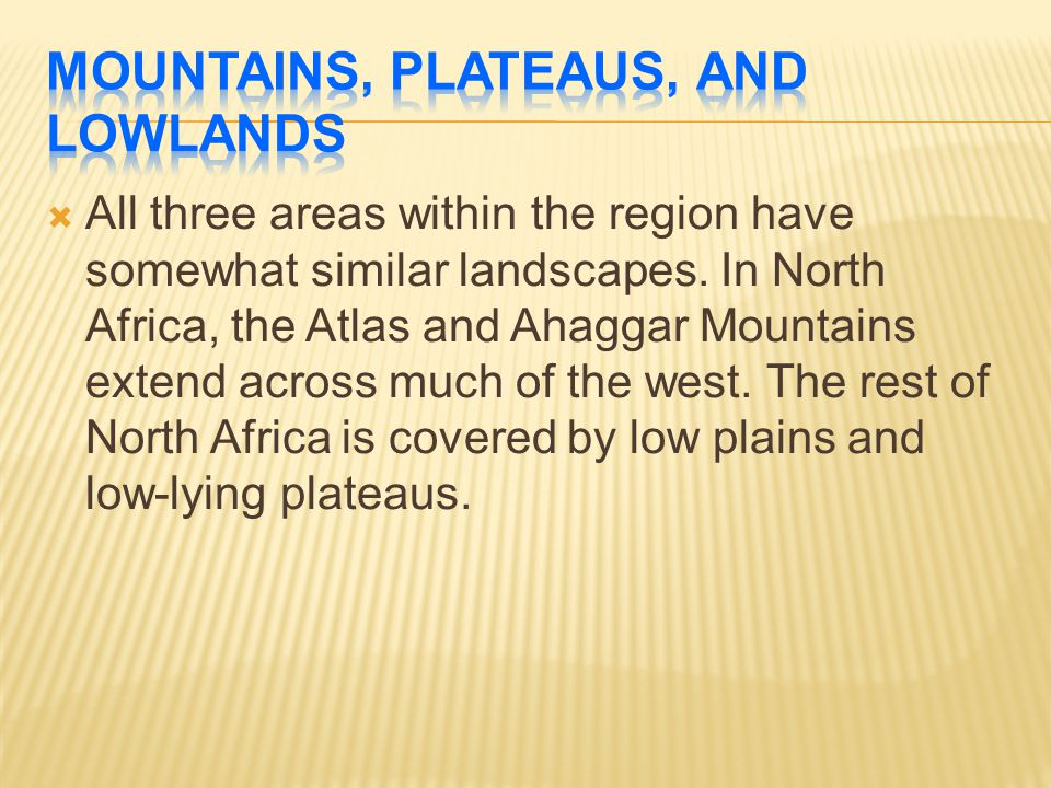 Mountains, Plateaus, and Lowlands