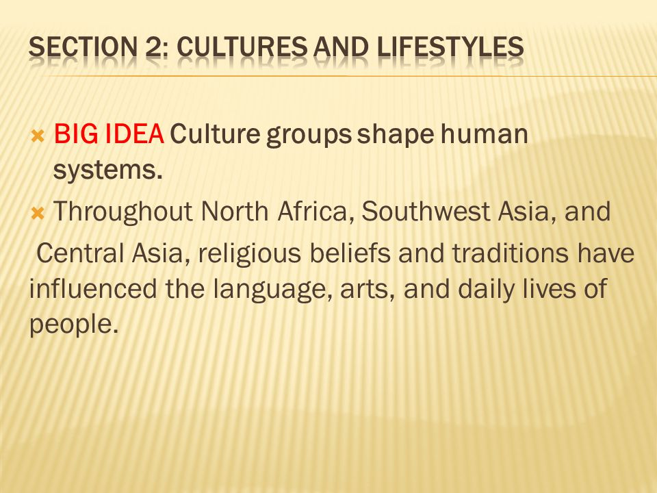 Section 2: Cultures and Lifestyles