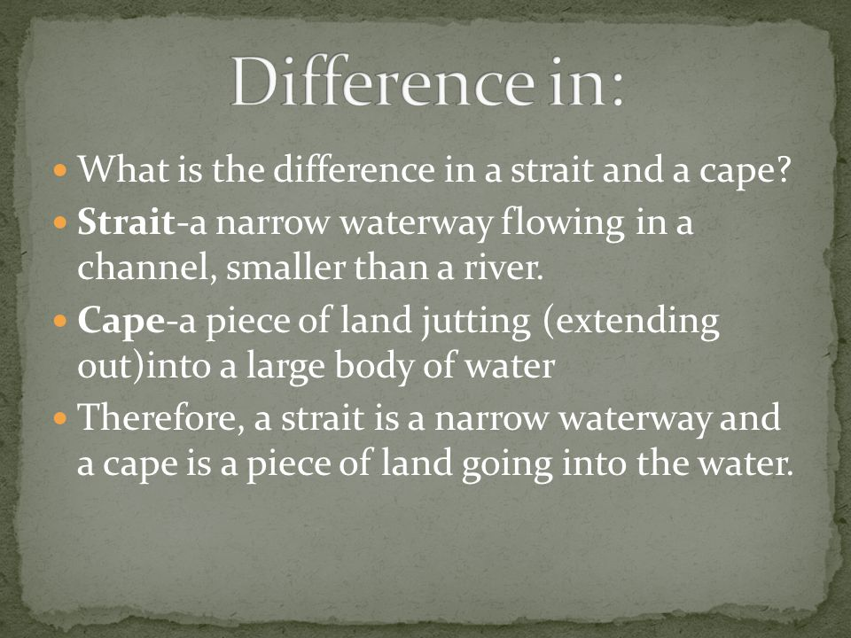 Difference in: What is the difference in a strait and a cape