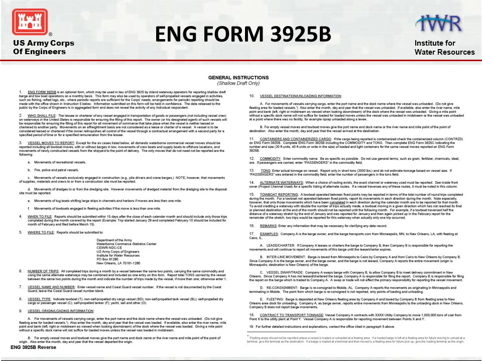 ENG FORM 3925B The General Instructions for ENG FORM 3925B are located on the back of the form.
