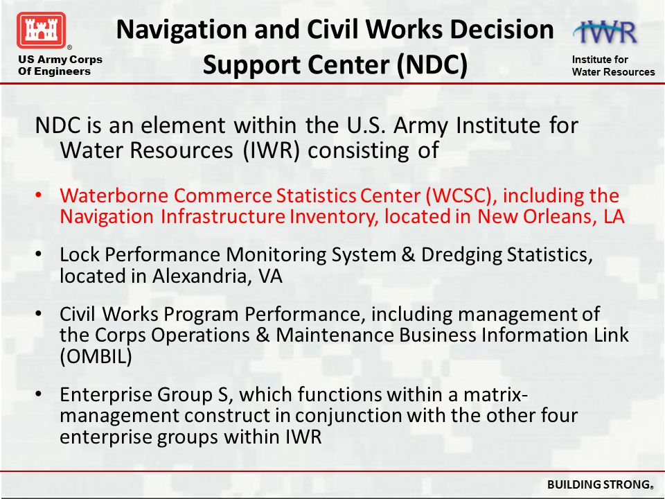 Navigation and Civil Works Decision Support Center (NDC)