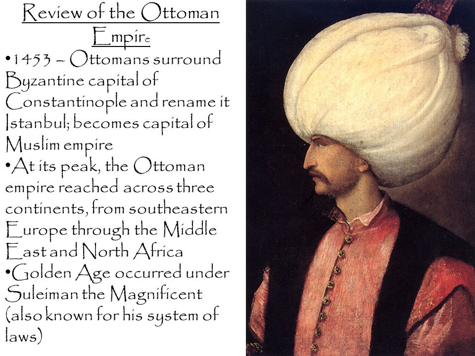 Review of the Ottoman Empire