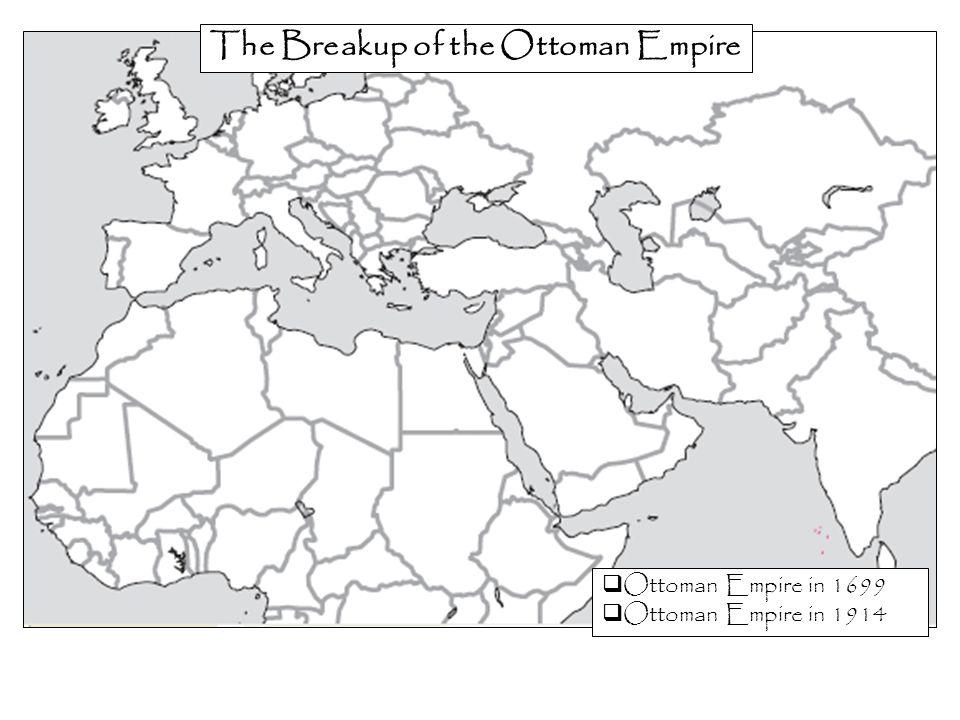 The Breakup of the Ottoman Empire