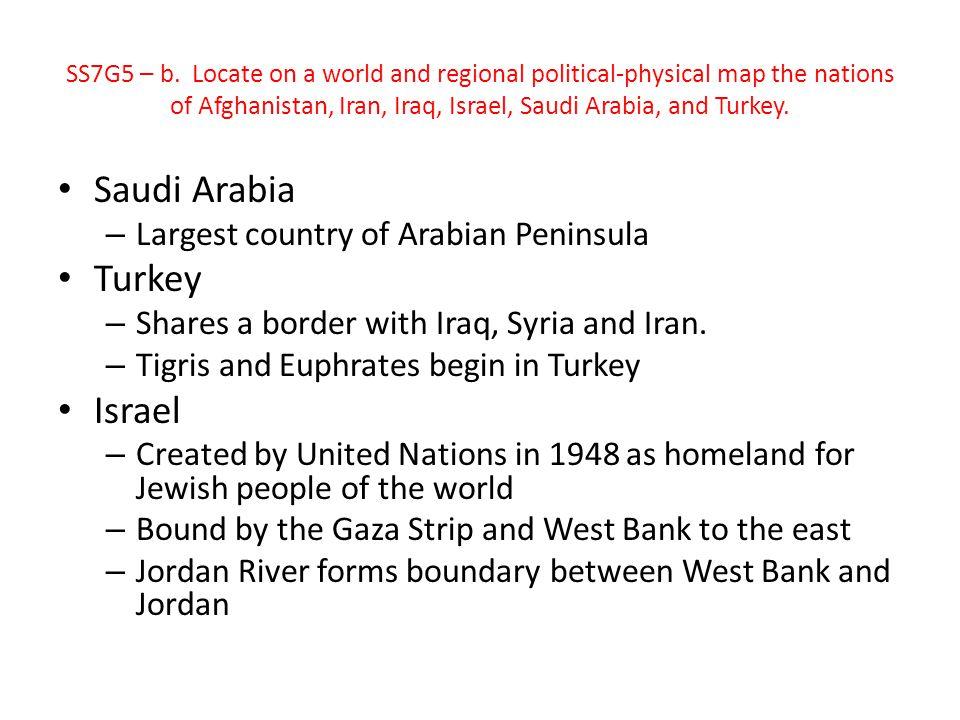 Saudi Arabia Turkey Israel Largest country of Arabian Peninsula