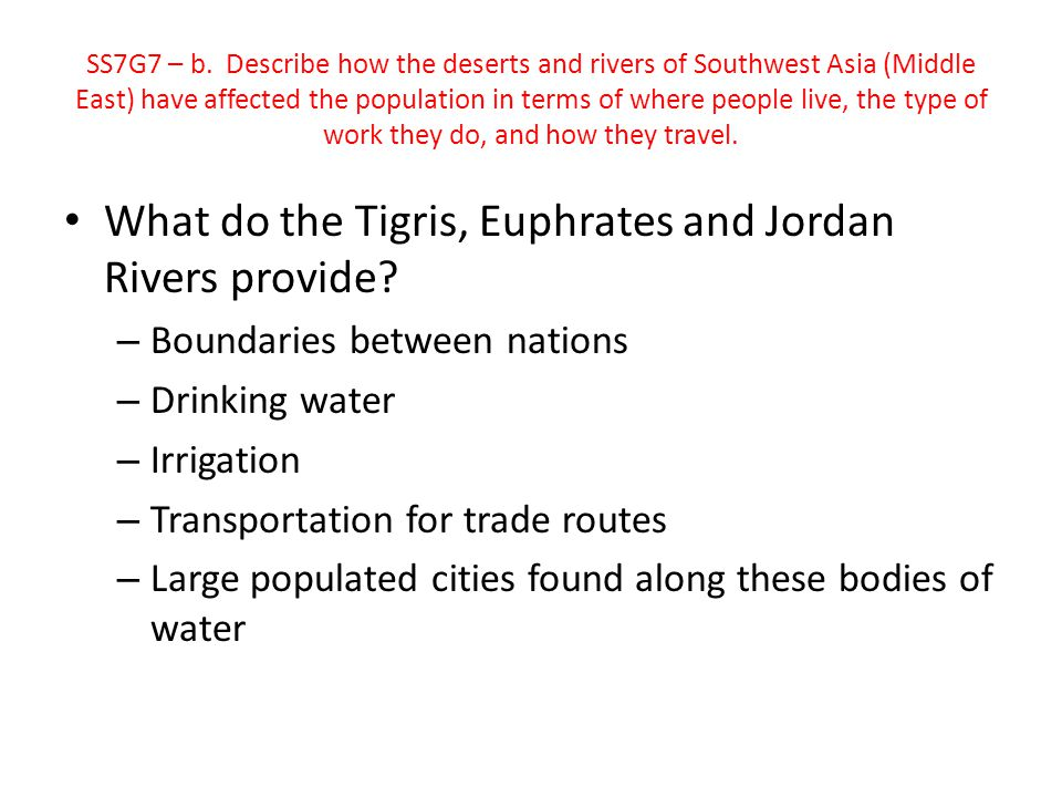 What do the Tigris, Euphrates and Jordan Rivers provide