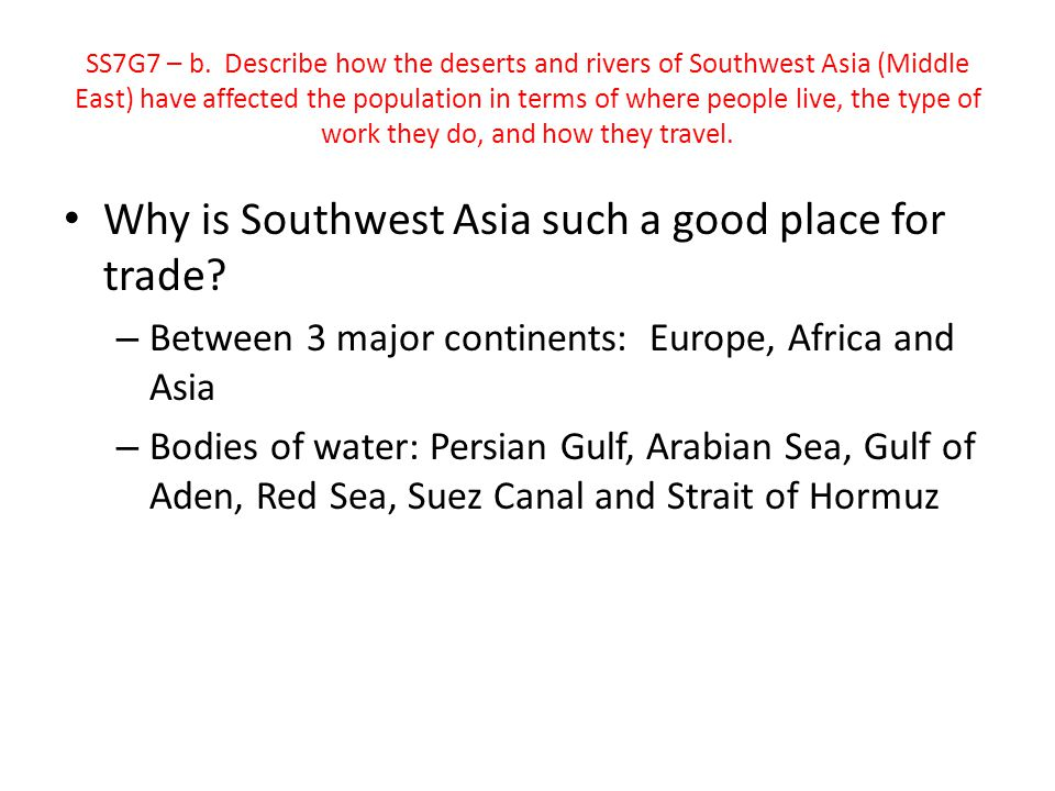 Why is Southwest Asia such a good place for trade