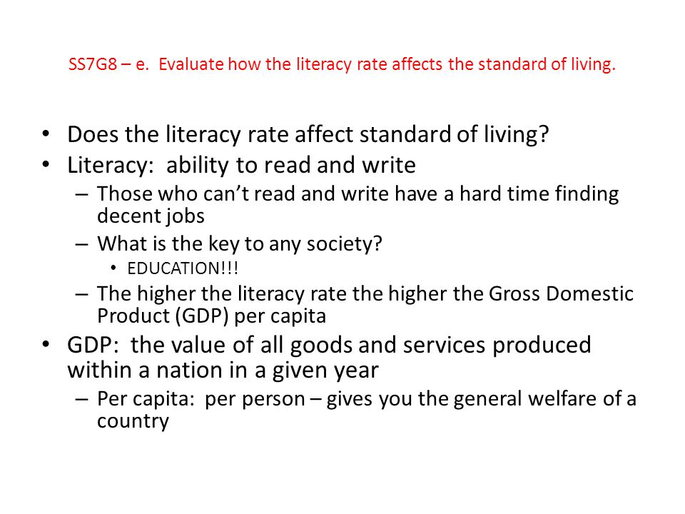 Does the literacy rate affect standard of living