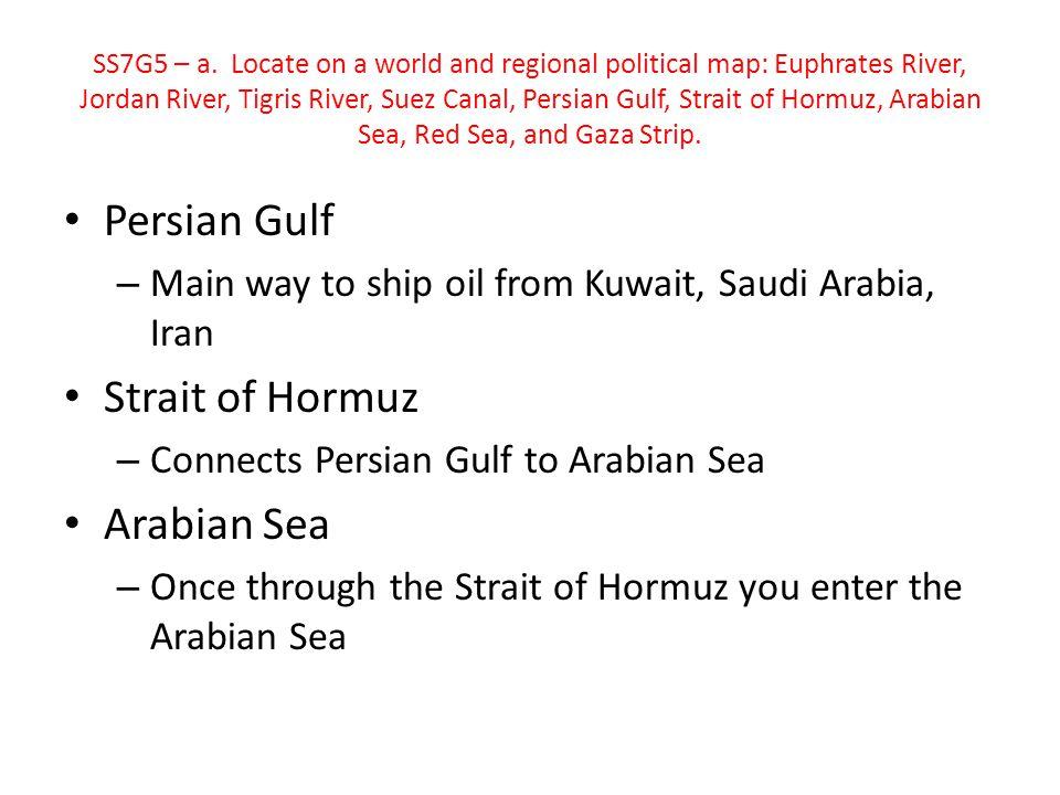 Persian Gulf Strait of Hormuz Arabian Sea