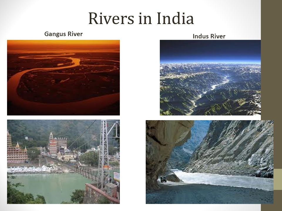 Rivers in India Gangus River Indus River